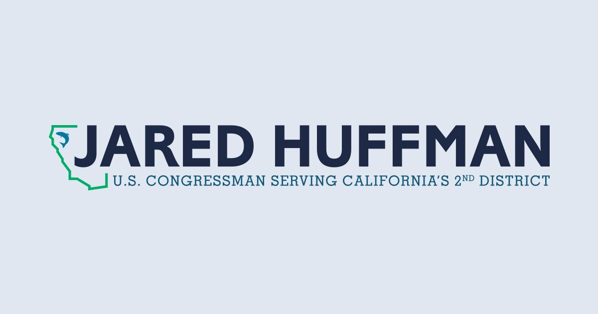 Email Me | Contact | U S  Congressman Jared Huffman
